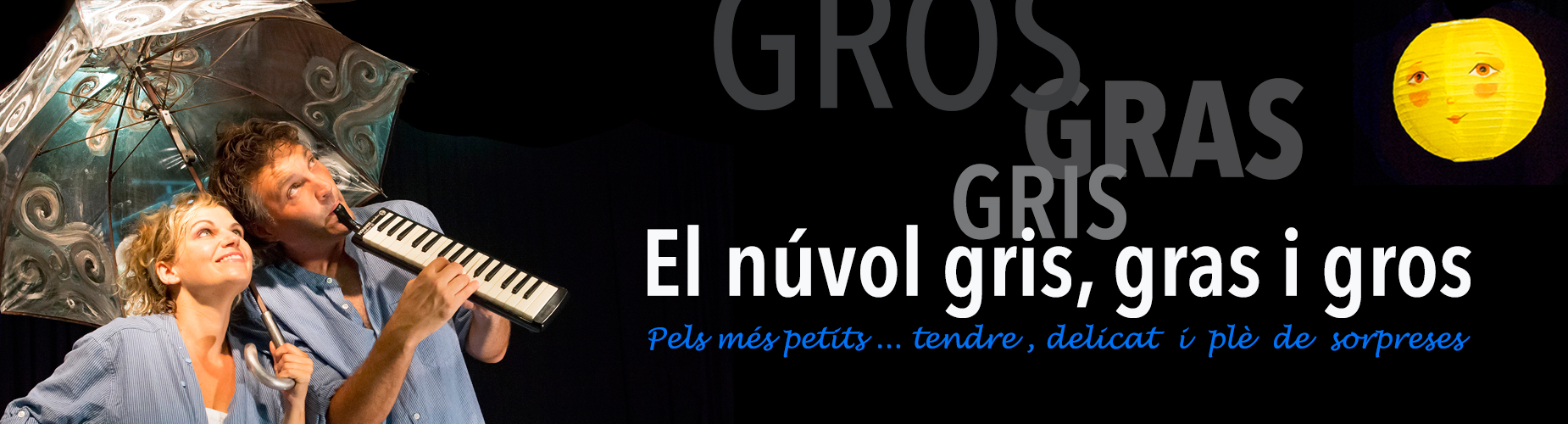 EL NÚVOL GRIS, GRAS I GROS